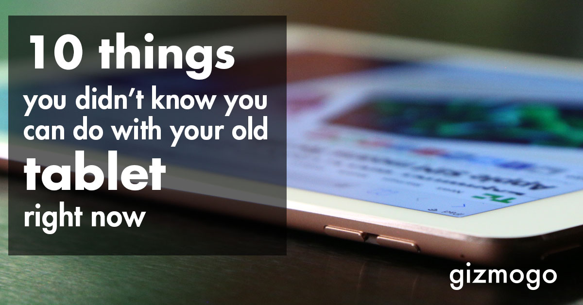 10 things you didn't know you can do with your old tablet right now
