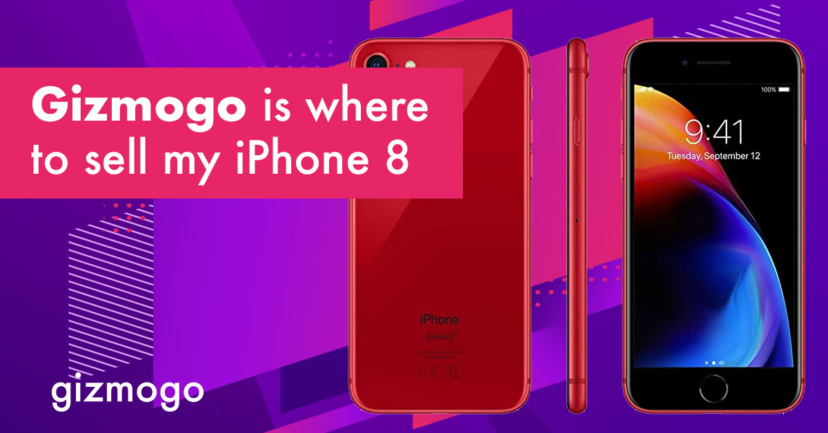 Gizmogo is where to sell my iPhone 8! For sure!