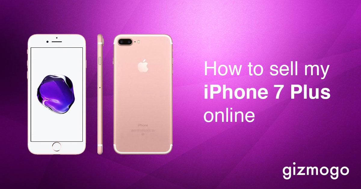 How to sell my iPhone 7 Plus online? Very easy!