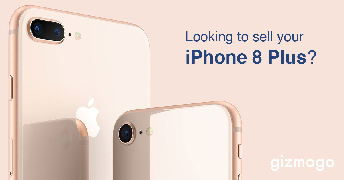 Looking to sell your iPhone 8 Plus? Here's where!