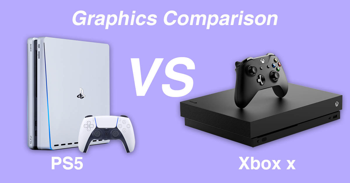 xbox x vs ps5 graphics comparison