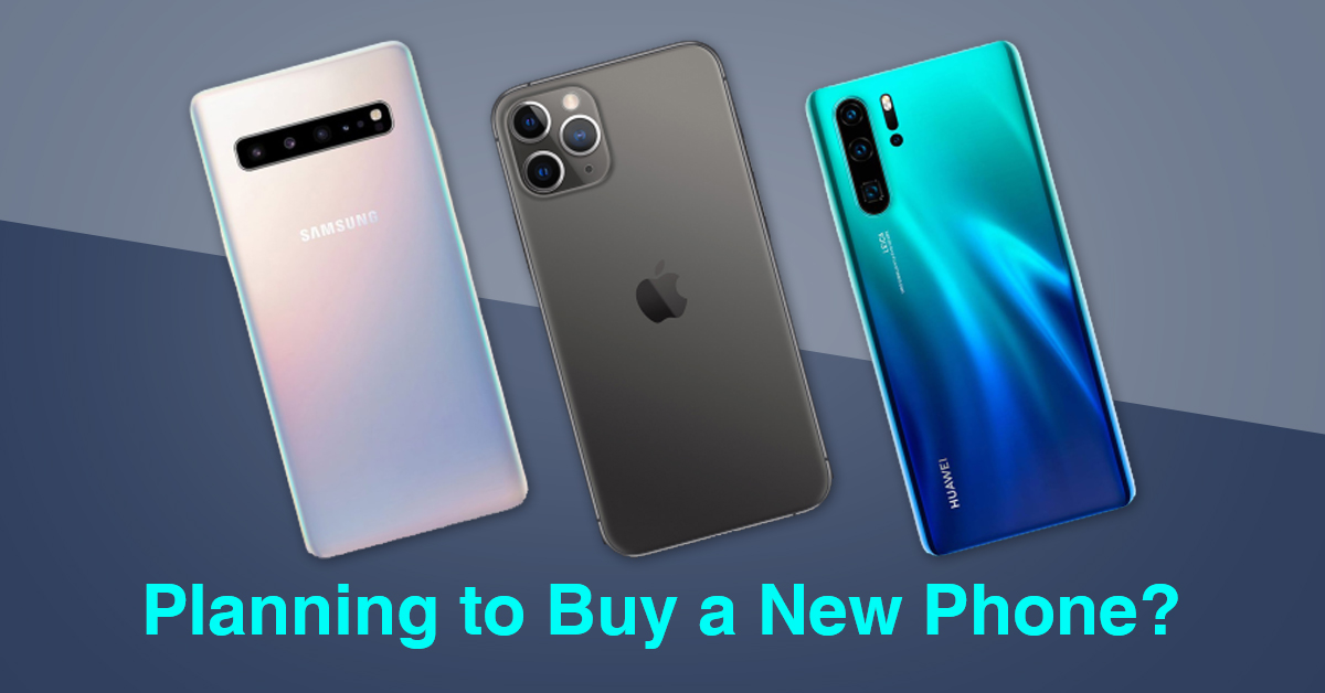 Planning to Buy a New Phone? Keep The Following Tips In Mind