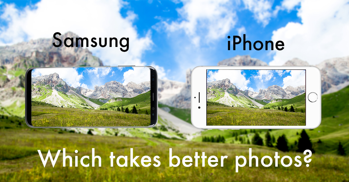 Samsung or iPhone? For photos and other functions!