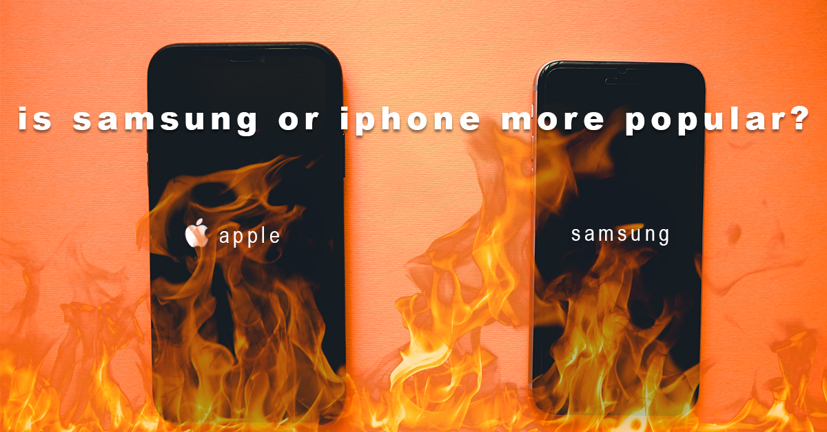 Which is the best phone in the world – Samsung or iPhone?