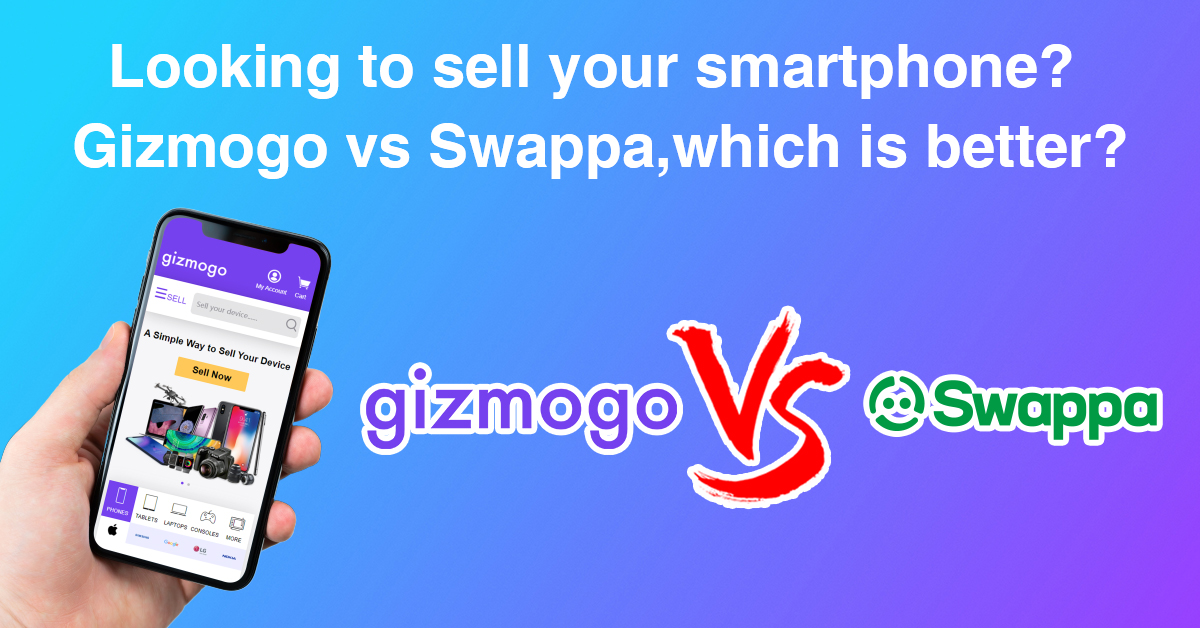 Looking to sell your smartphone? Gizmogo vs Swappa – Which is Better?