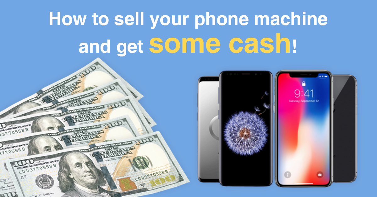 How to sell your phone machine and get some cash!
