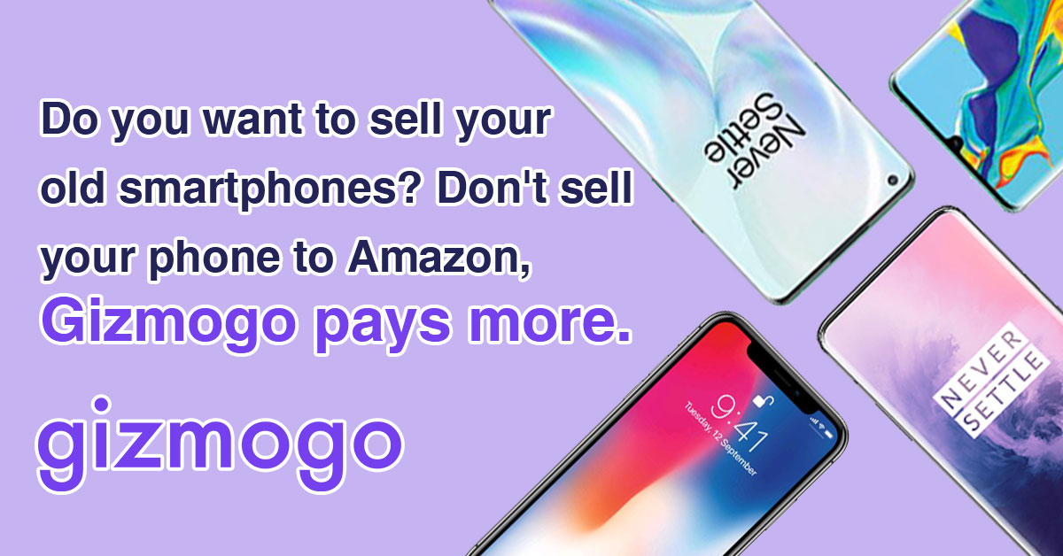 Do you want to sell your old smartphones? Don't sell your phone to Amazon, Gizmogo pays more