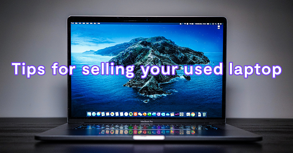 Tips for selling your used laptop