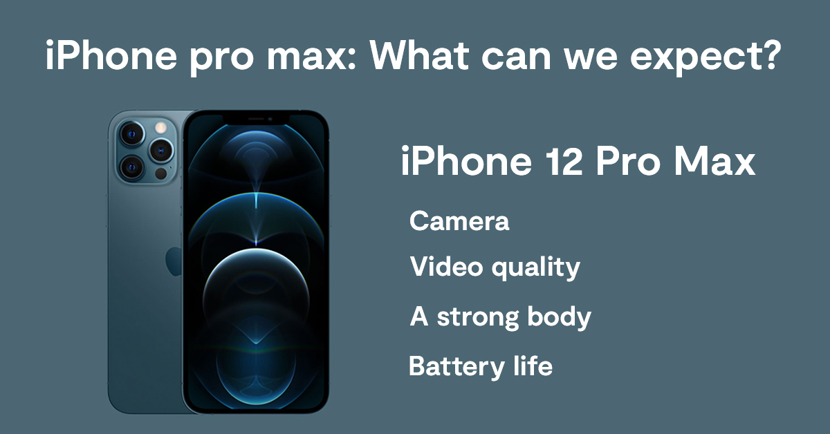 iPhone pro max: What can we expect?
