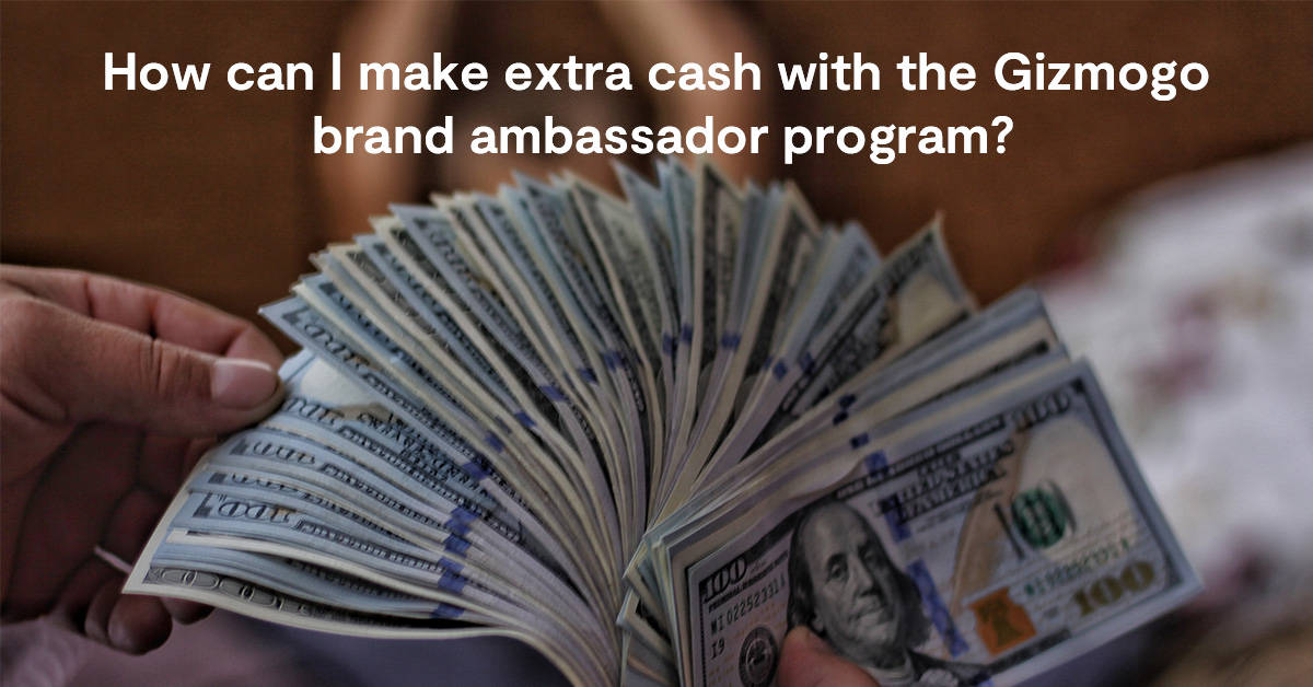 How can I make extra cash with the Gizmogo brand ambassador program?